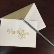 I keep meaning to write my thank you notes…